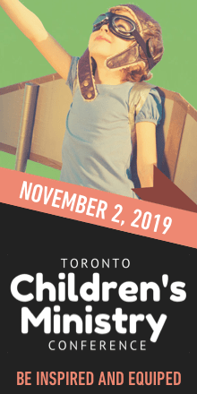 Toronto Children's Ministry Conference, November 2, 2019