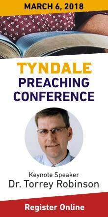 Tyndale Preaching conference, March 6, 2018